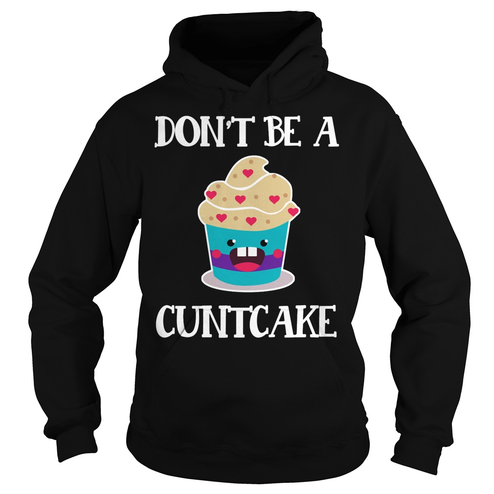 Don't Be A Cuntasaurus T Shirt