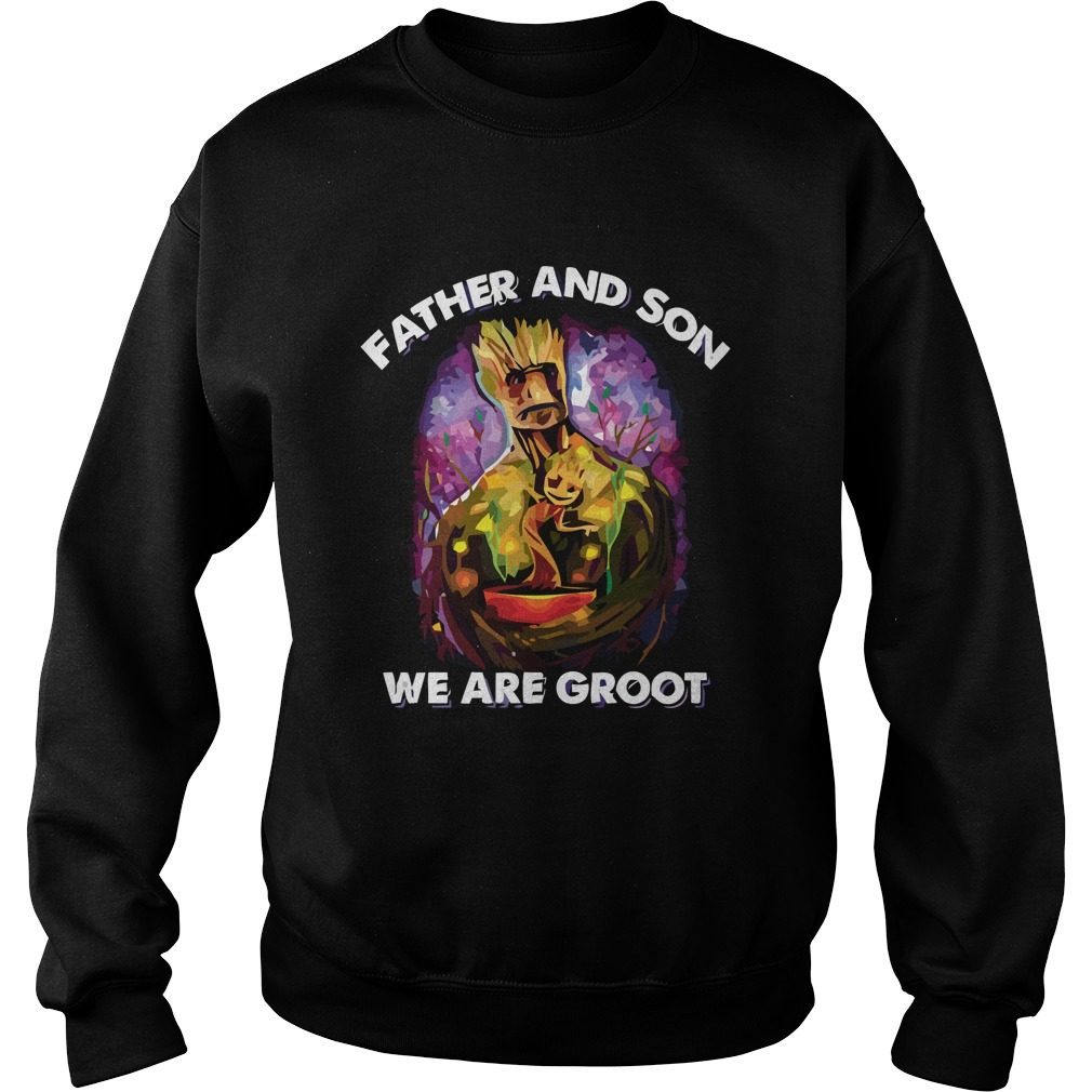 Father Son Groot Sweat Shirt
