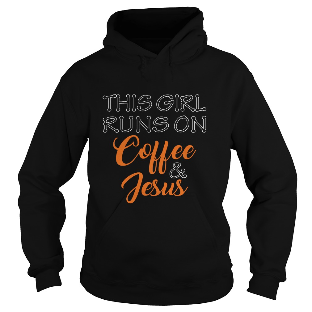 Girl Runs Coffee Jesus Hoodie