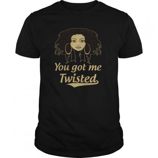 Got Twisted Shirt