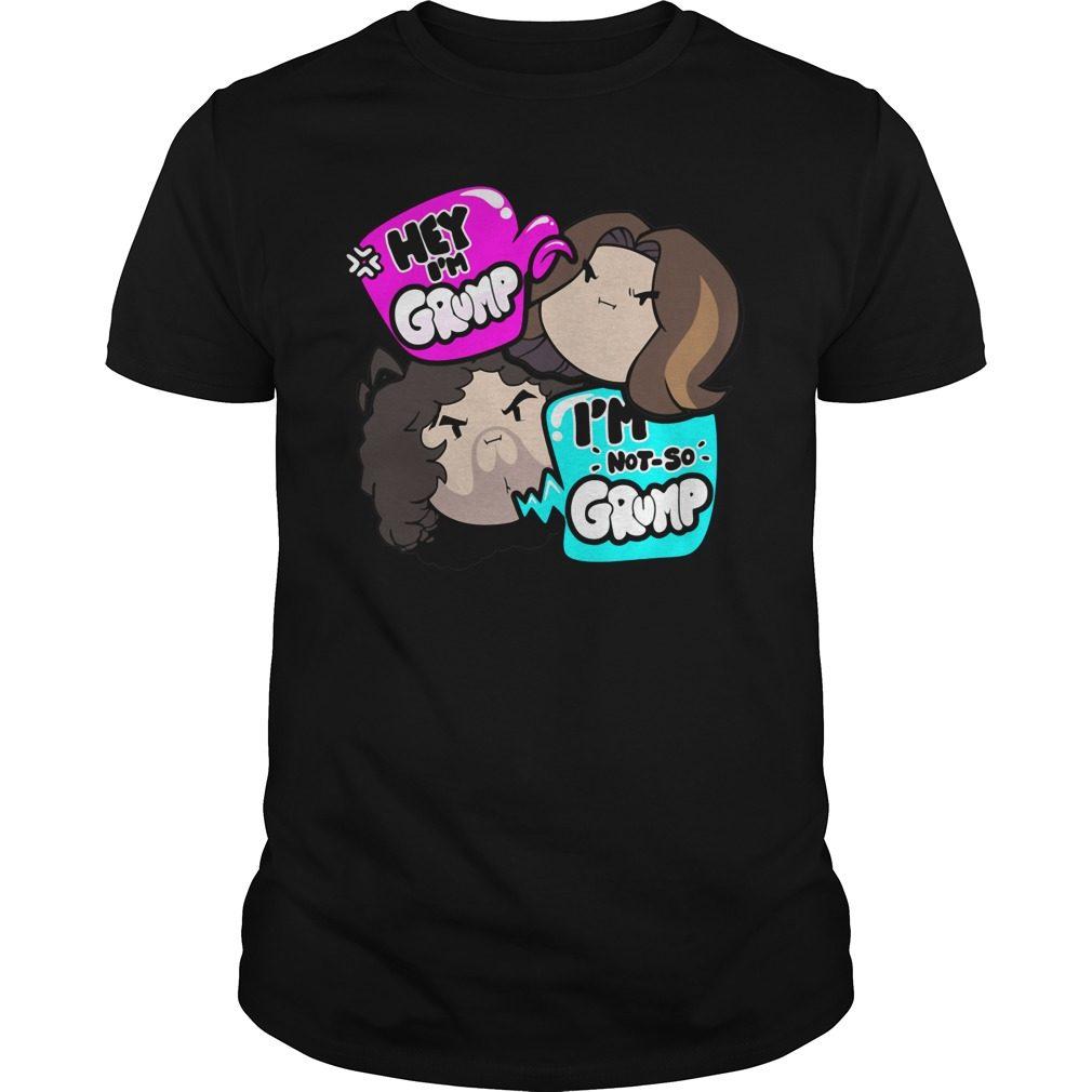 Hey Im Grump And Not So Grump Shirt