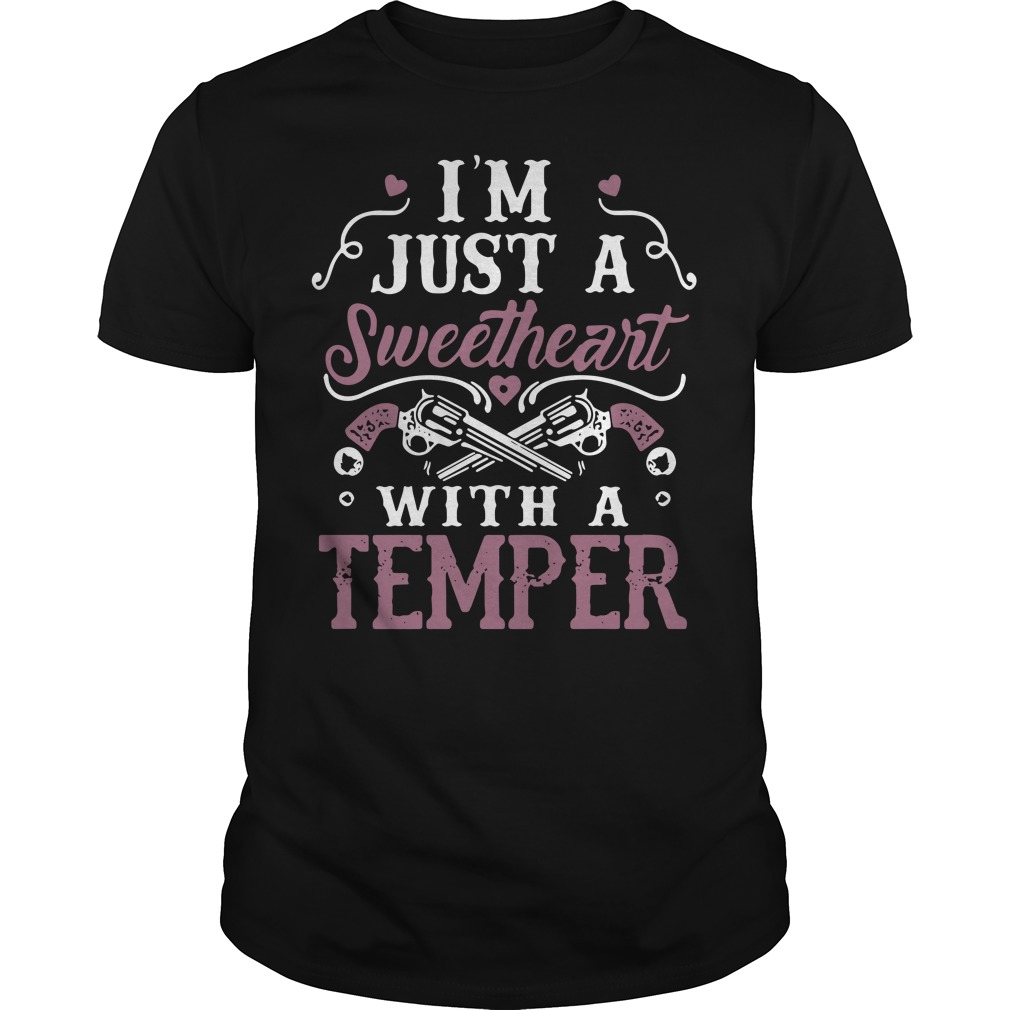 I'm just a sweetheart with a temper Guys Shirt