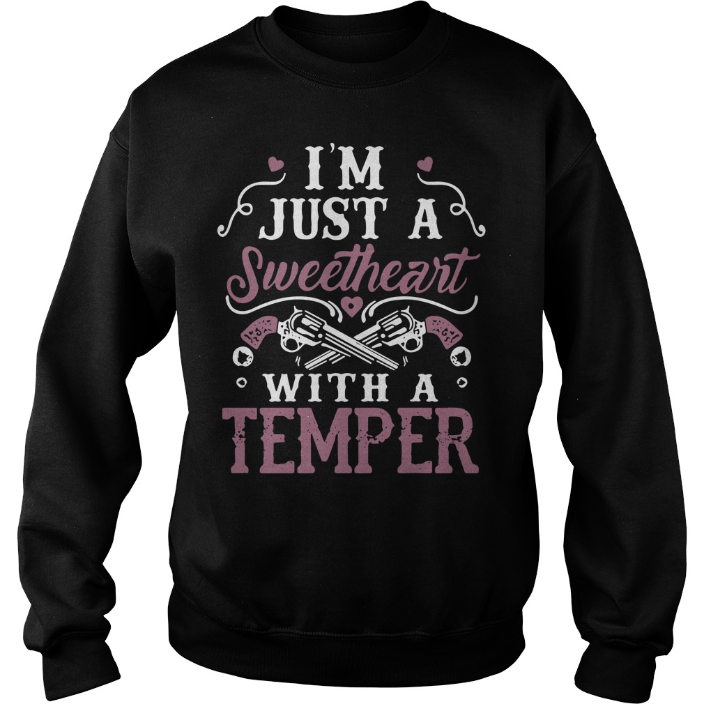 I'm just a sweetheart with a temper Sweater