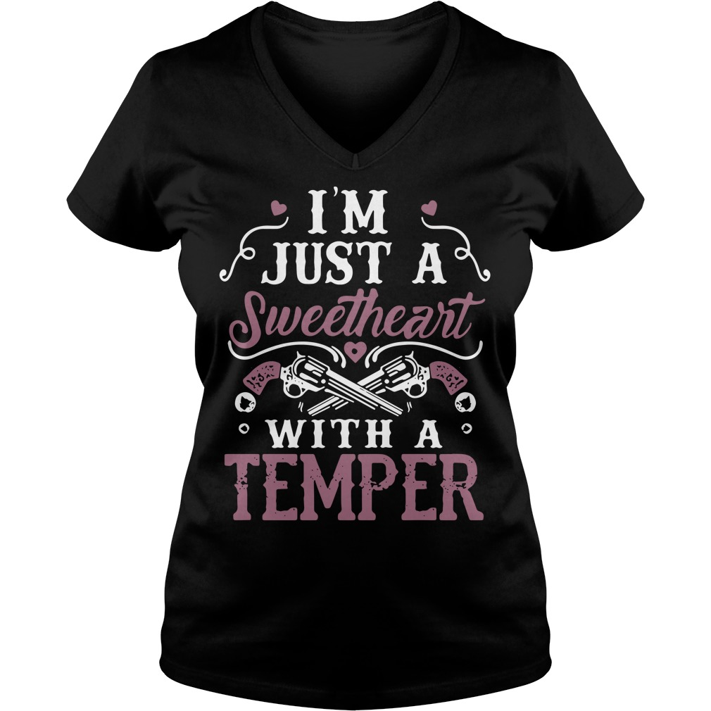 I'm just a sweetheart with a temper V-neck T-shirt