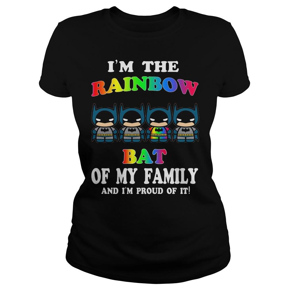 I'm The Rainbow Bat Of The Family T Shirt
