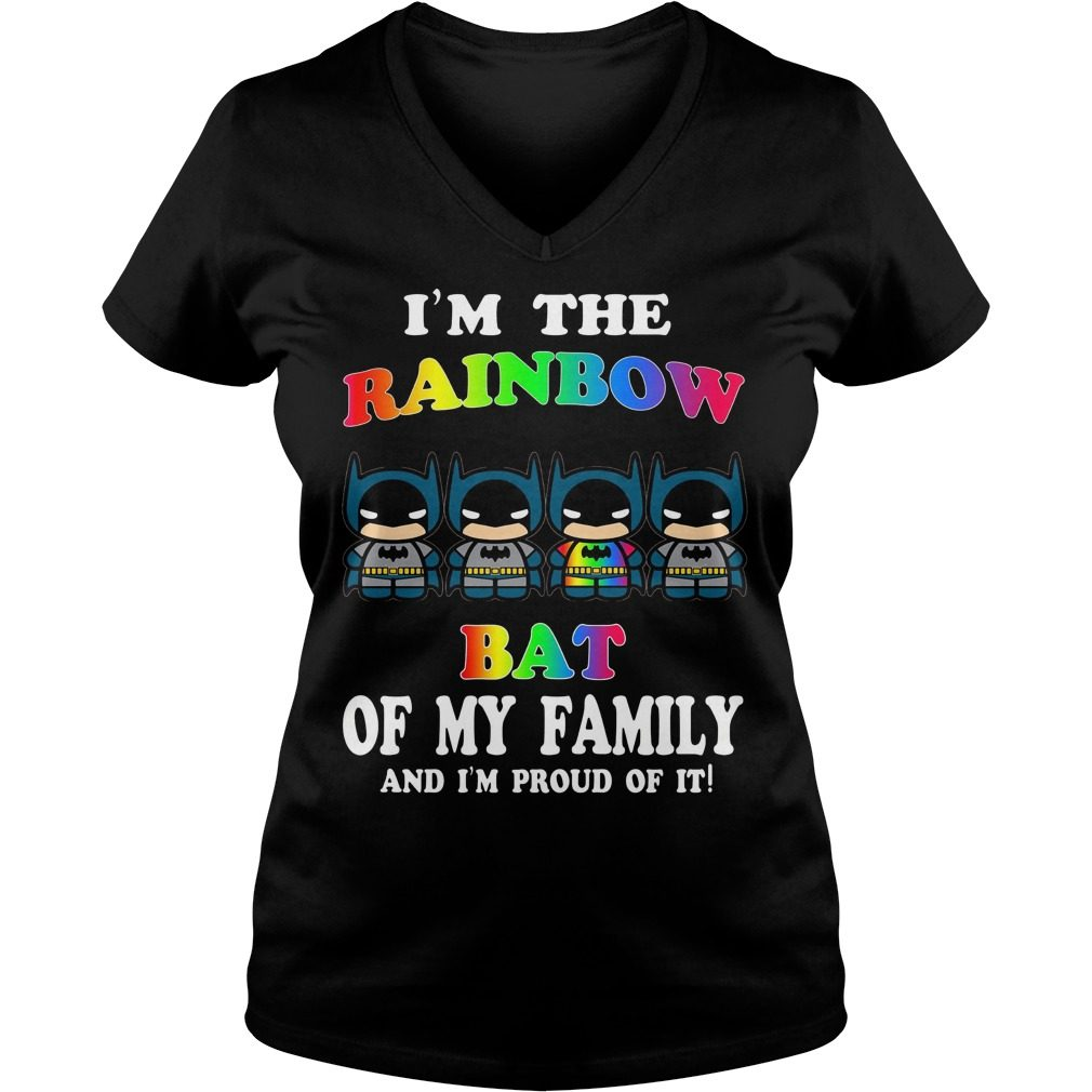I'm The Rainbow Bat Of The Family T Shirt