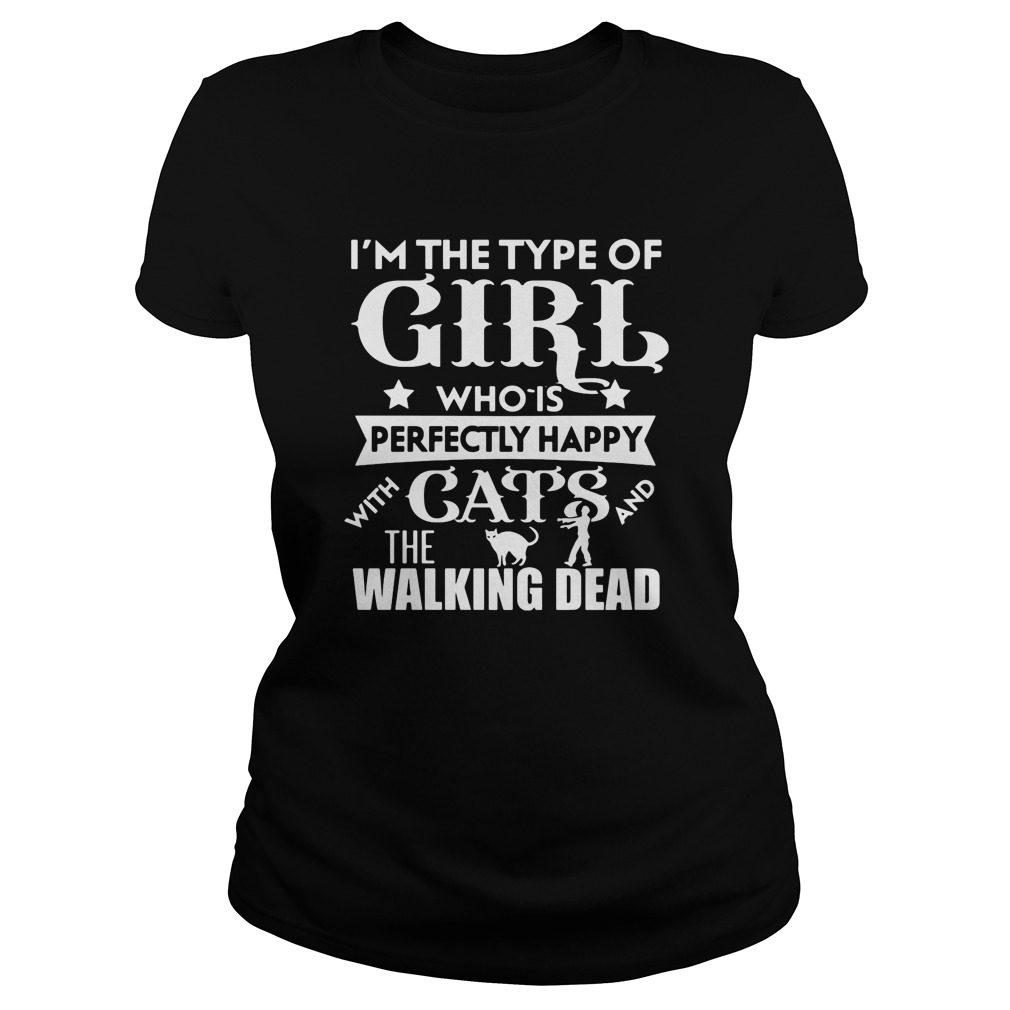 Im Type Girl Perfectly Happy Cats Walking Dead Ladies Tee