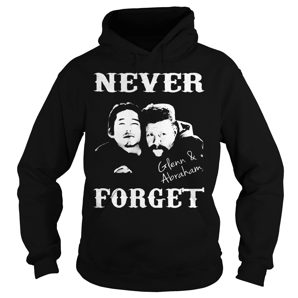 Never Forget Glenn And Abraham Hoodie