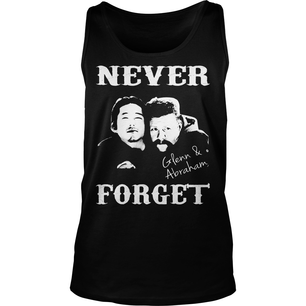 Never Forget Glenn And Abraham Shirt