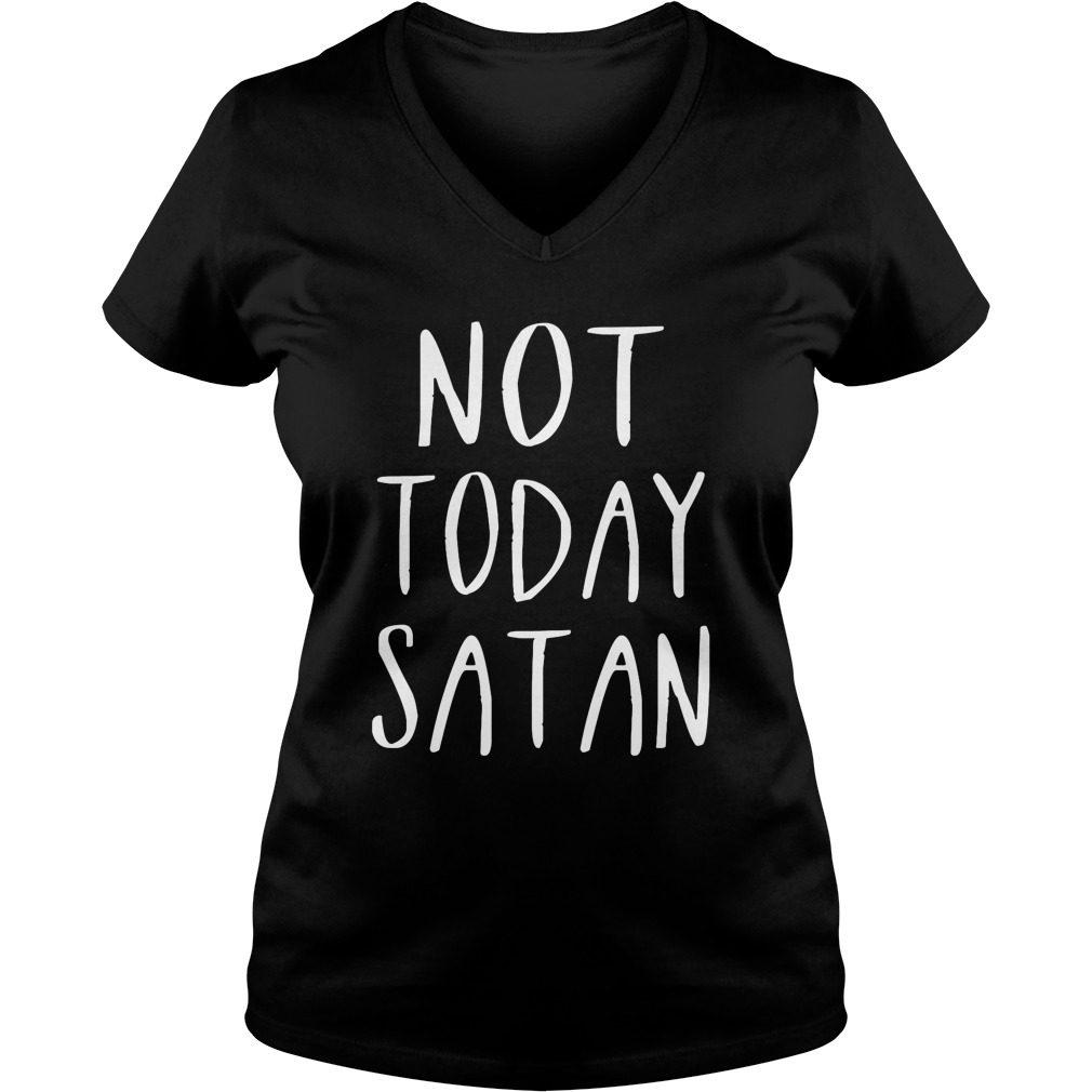 Not Today Satan Ladies V Neck