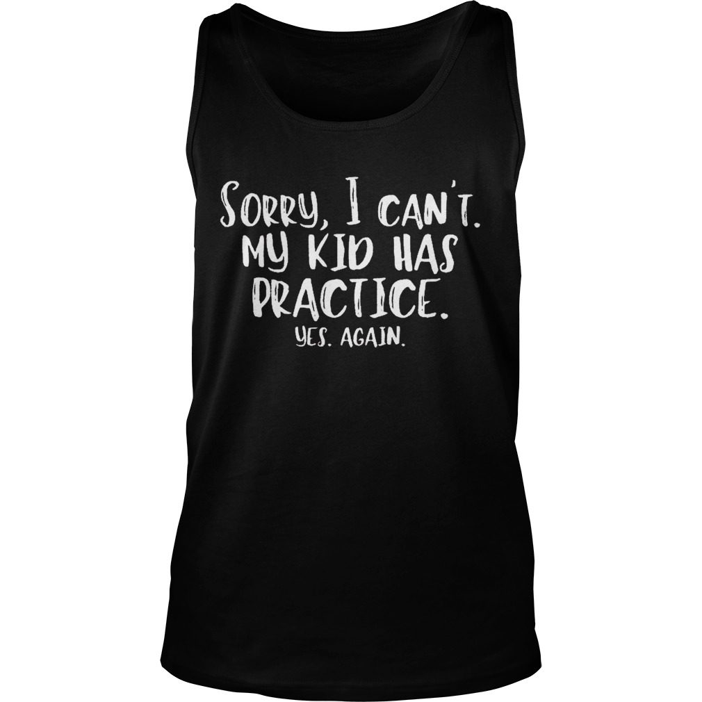 Sorry Cant Kid Practice Tank Top