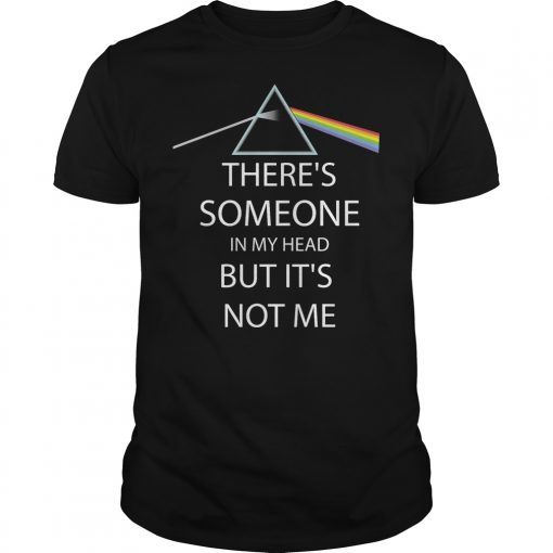 Theres Someone Head Not Shirt