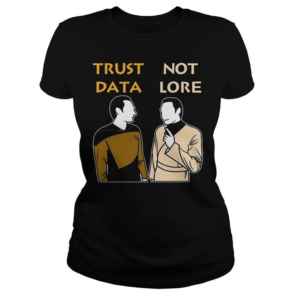 Trust Data Not Lore Ladies Tshirt