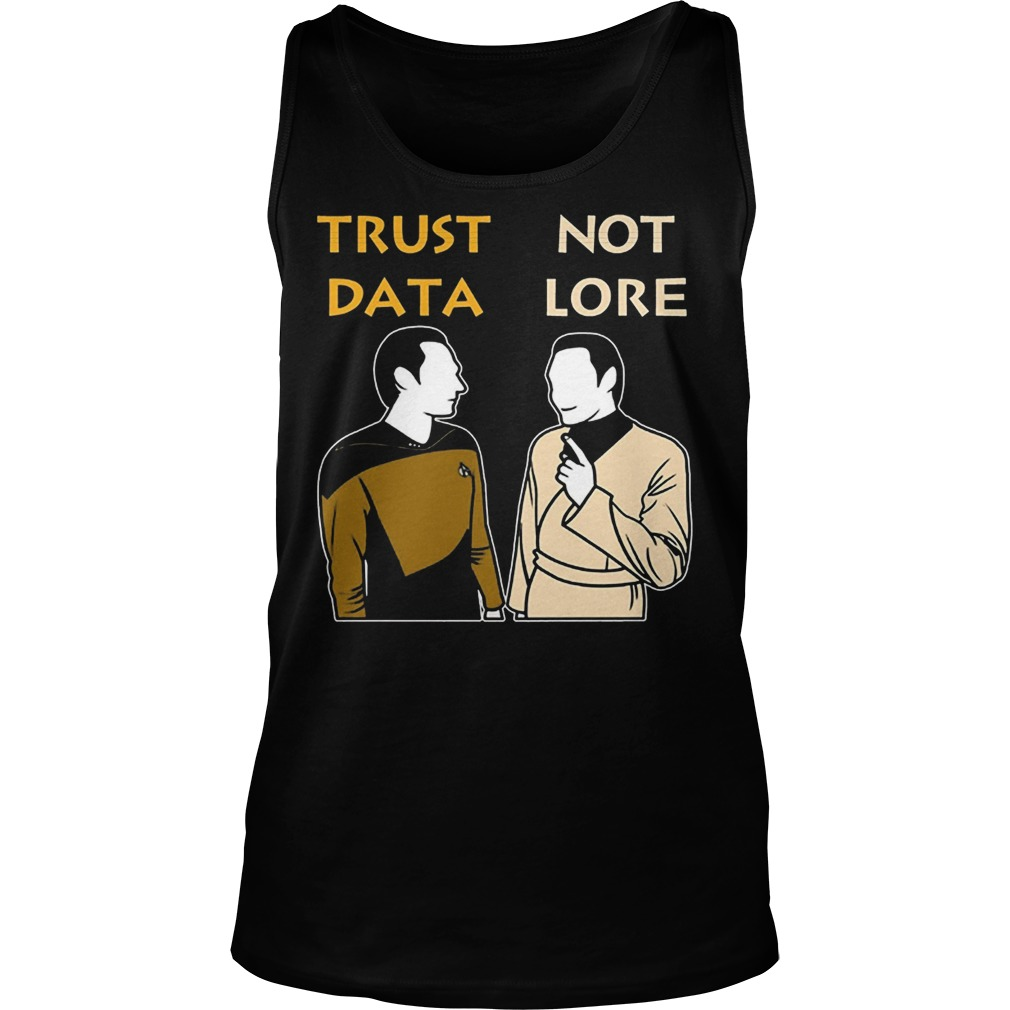 Trust Data Not Lore Tank