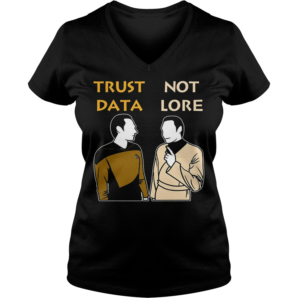 Trust Data Not Lore V Neck