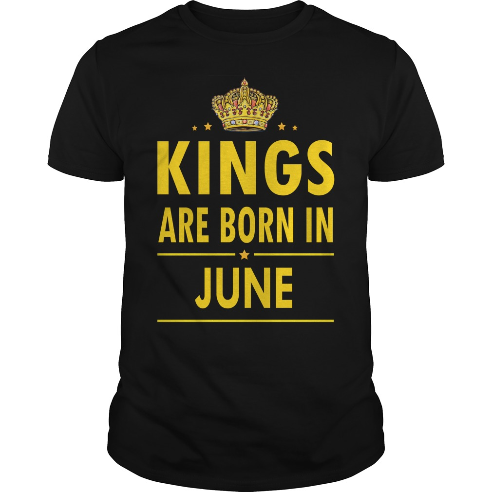 Kings Are Born In June Guys Tee