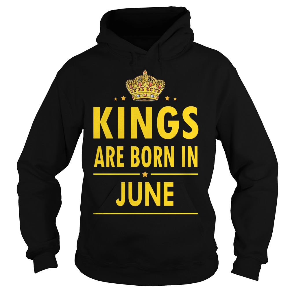 Kings Are Born In June Hoodie