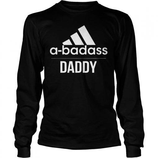 A Badass Daddy Longsleeve