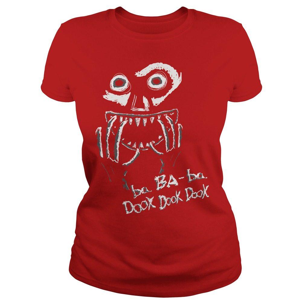 Ba Ba Ba Dook Dook Dook Babadook Red Shirt
