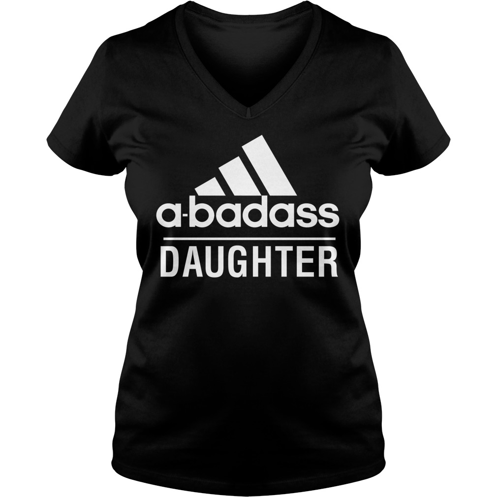 Badass Daughter V Neck T Shirt