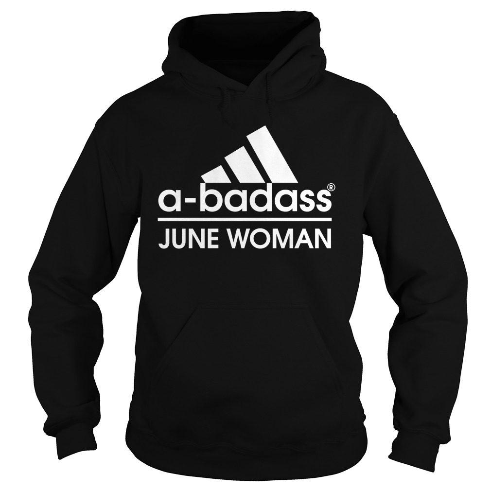 Badass June Woman Hoodie
