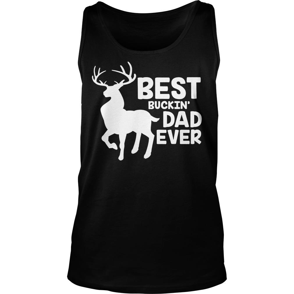 Best Buckin Dad Ever Tank Top