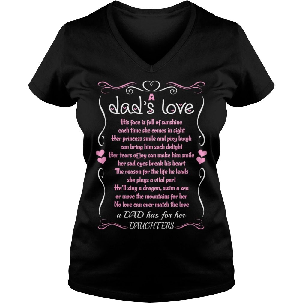 Dad Love Daughter Quote V Neck T Shirt