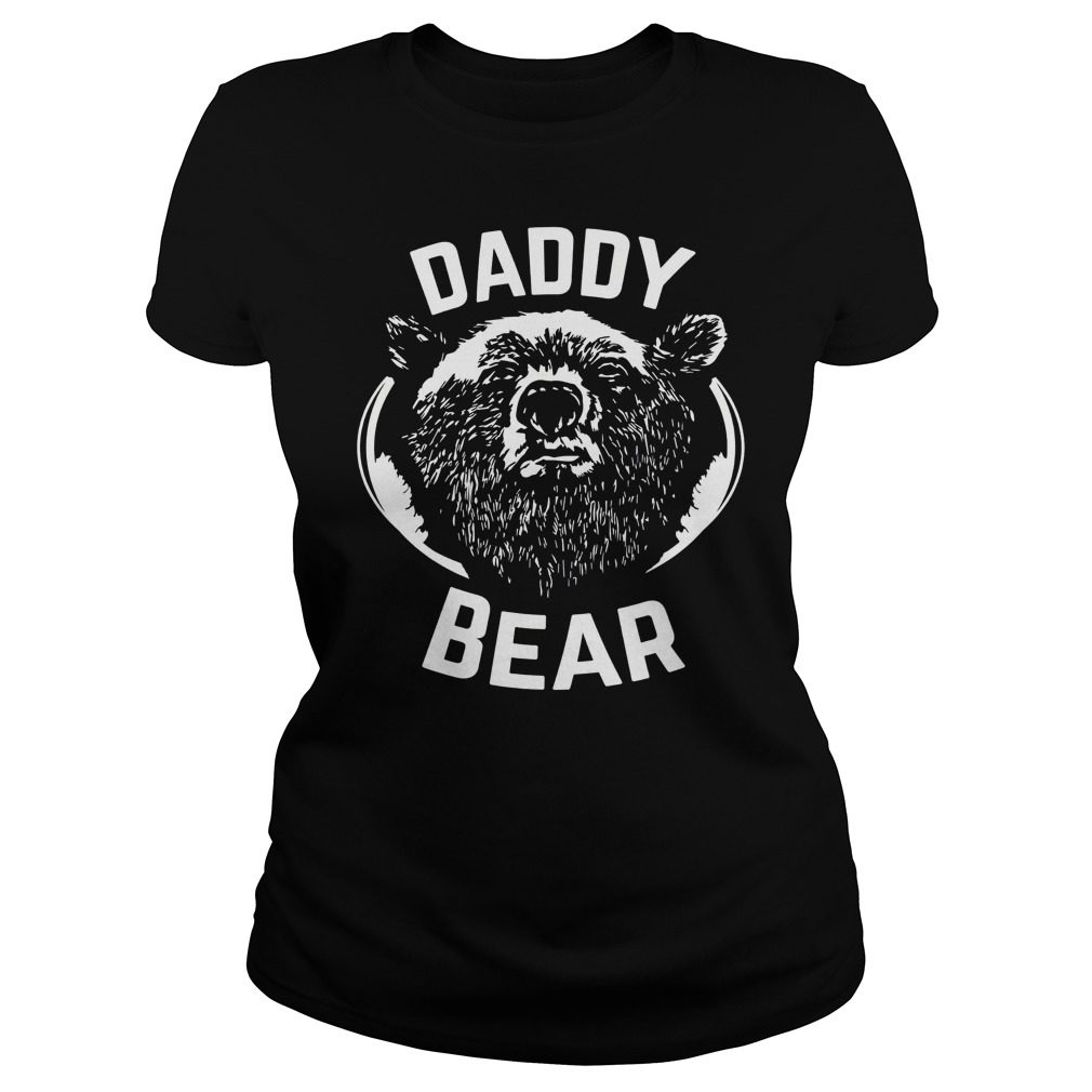 Daddy Bear Ladies Shirt