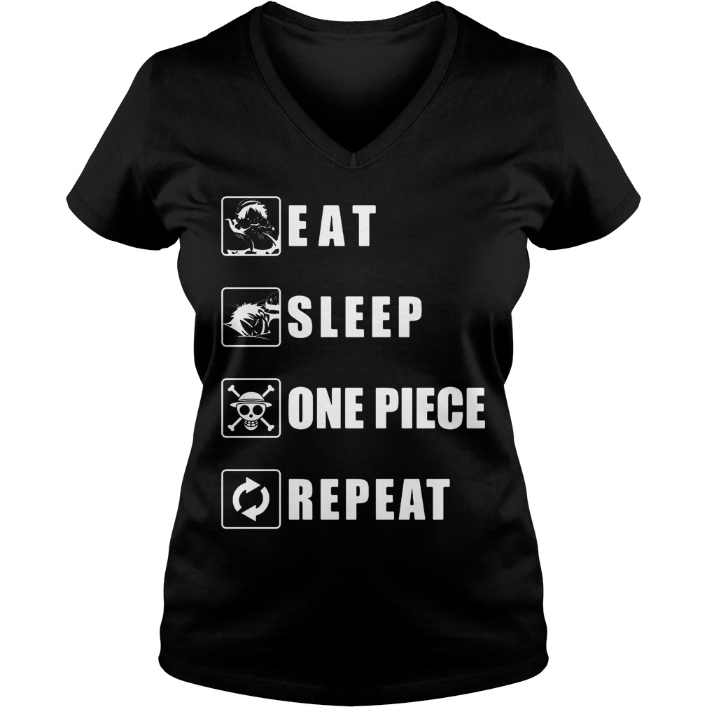 Eat Sleep One Piece Repeat V Neck T Shirt