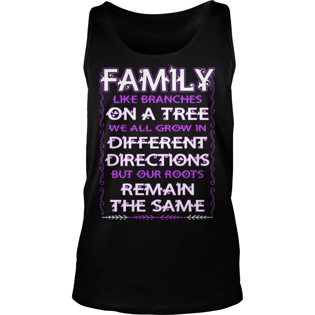 Family Like Branches Tree Grow Different Directions Tank Top