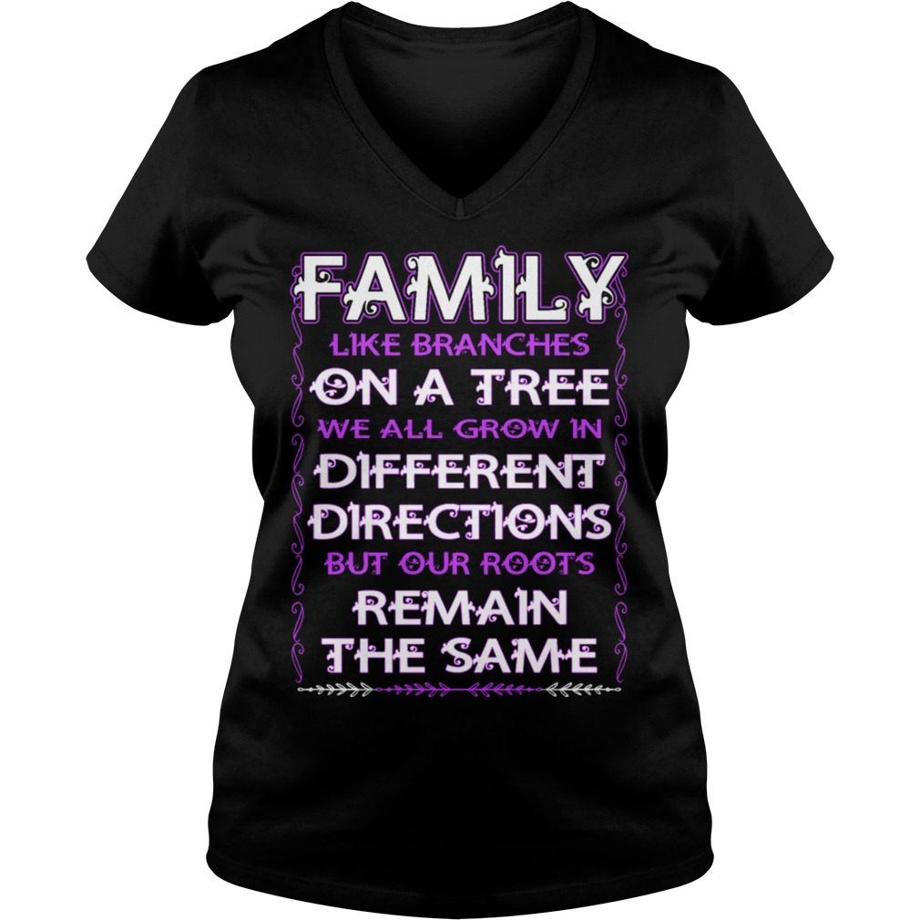 Family Like Branches Tree Grow Different Directions V Neck T Shirt
