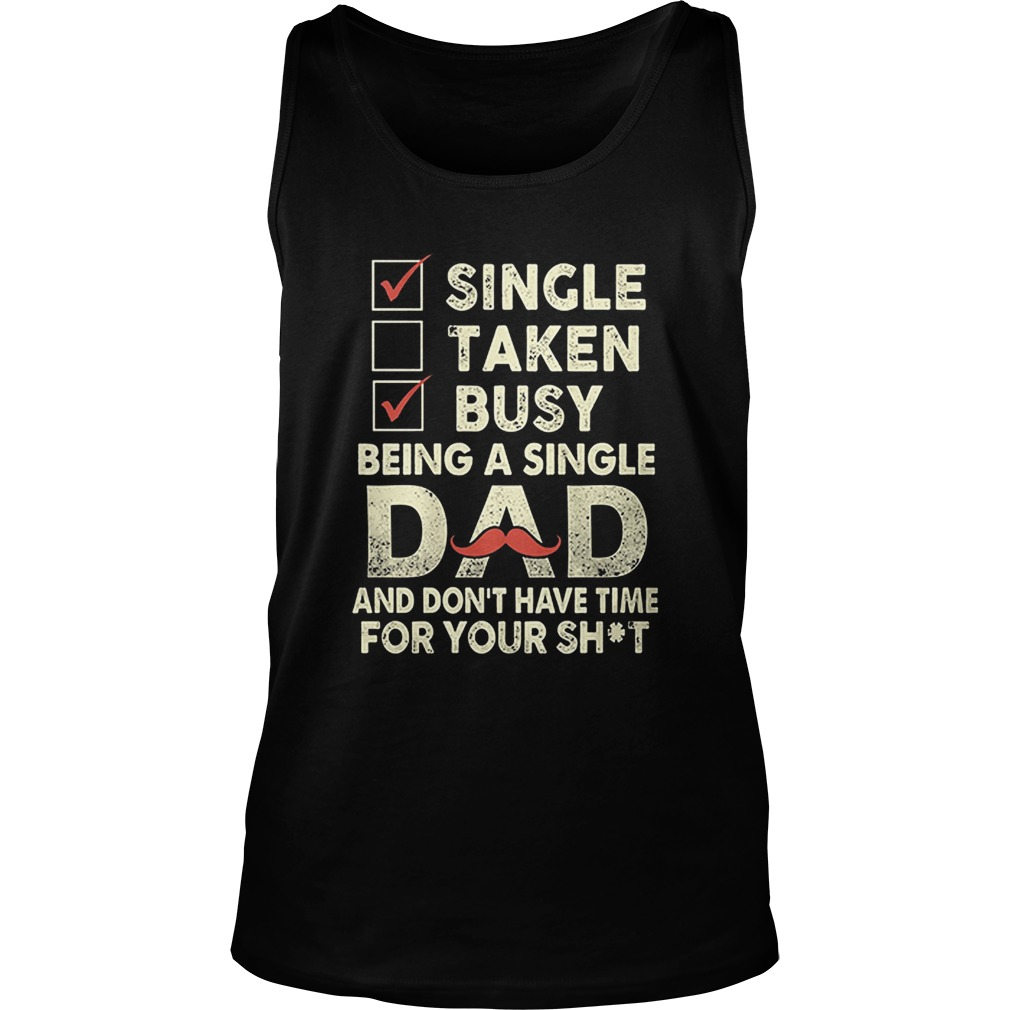 Funny Single Dad Tank Top