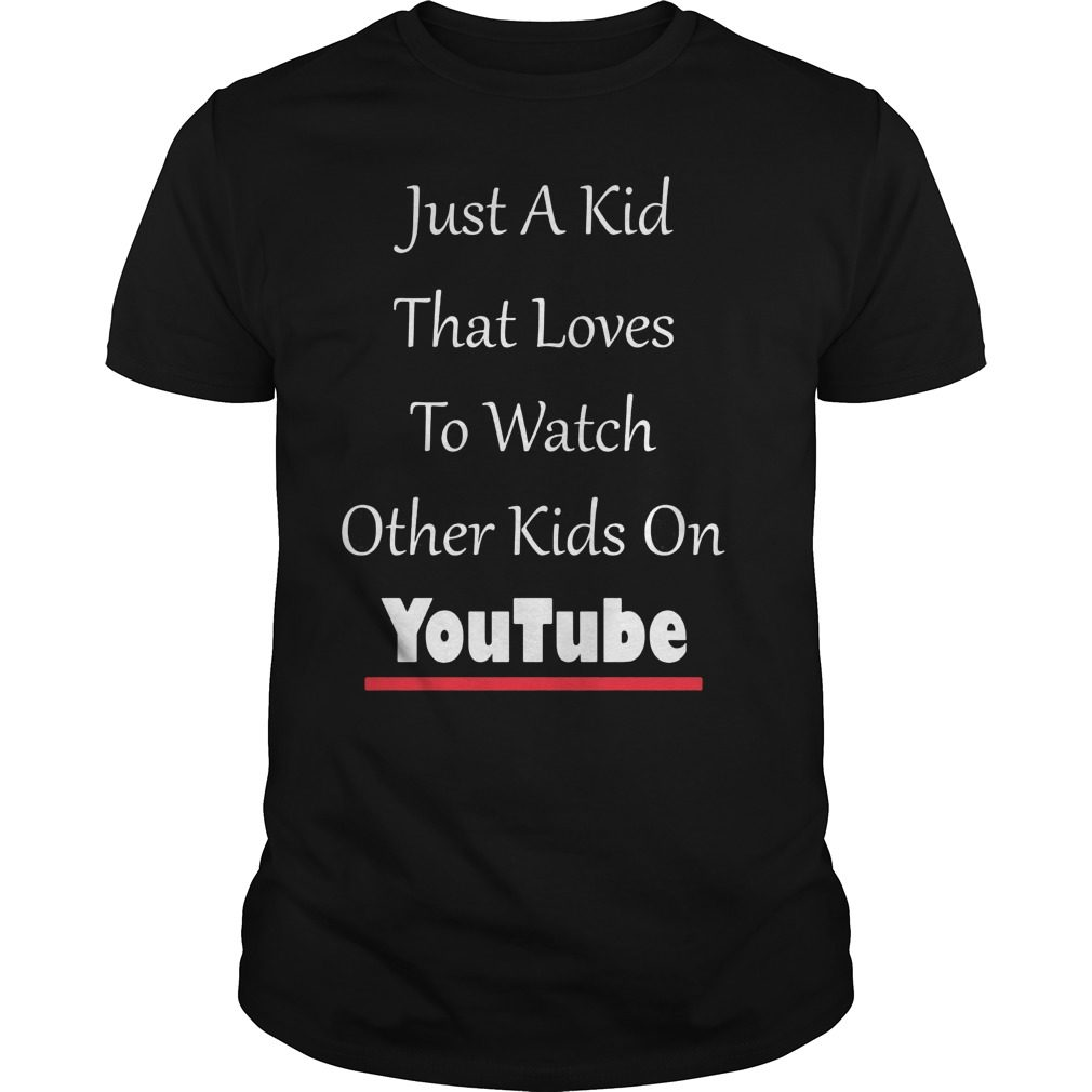 Just Kid Loves Watch Kids Funny Shirt