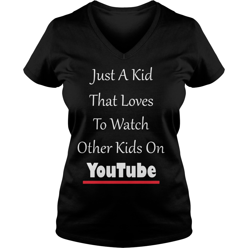 Just Kid Loves Watch Kids Funny V Neck T Shirt
