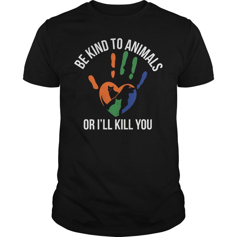 Kind Animal Ill Kill Shirt