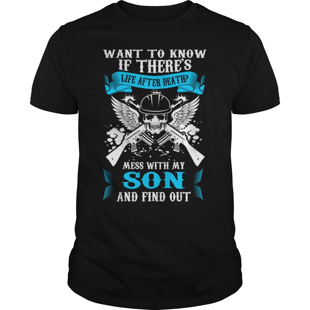 Life Death Mess Son Find Shirt