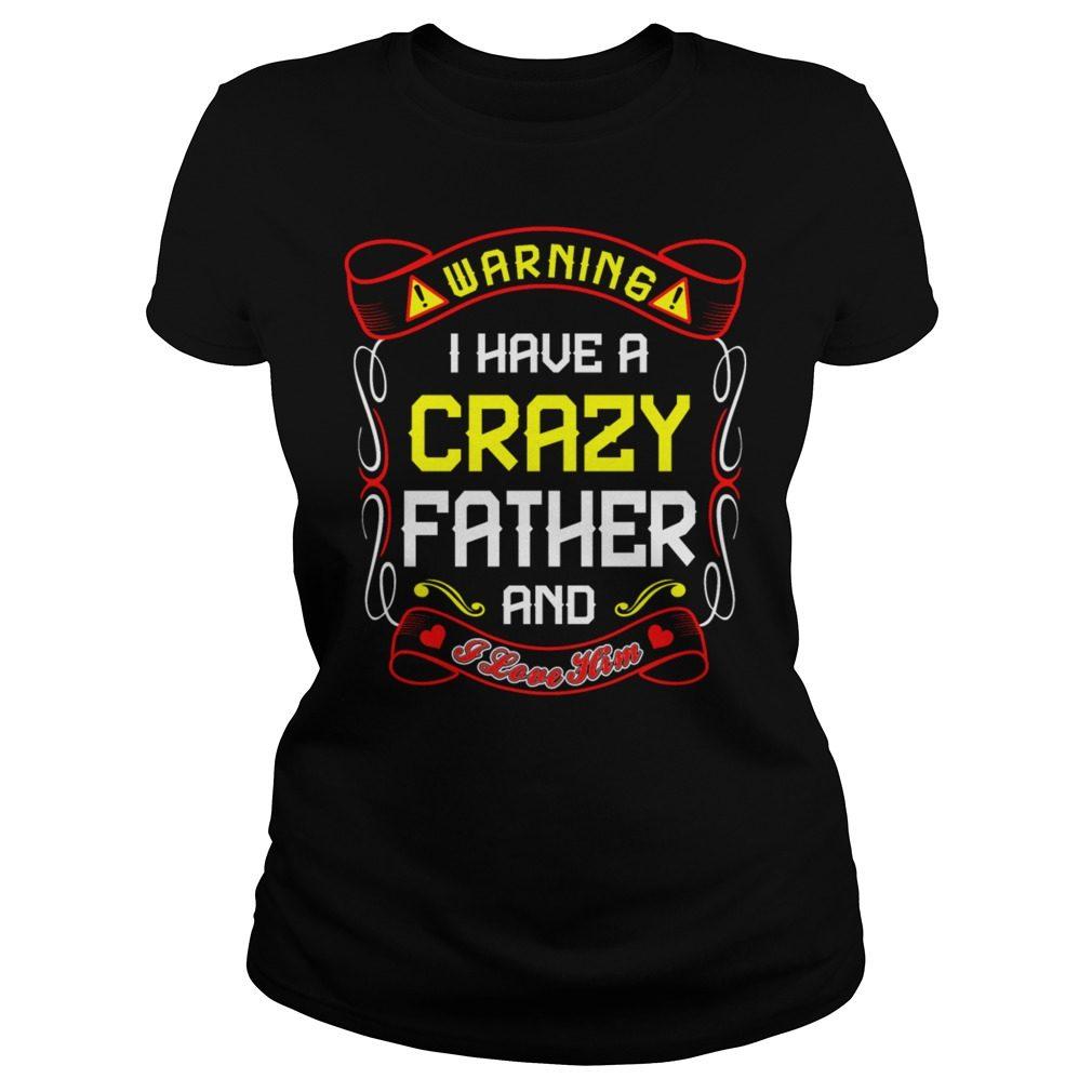 Love Crazy Father Ladies Shirt
