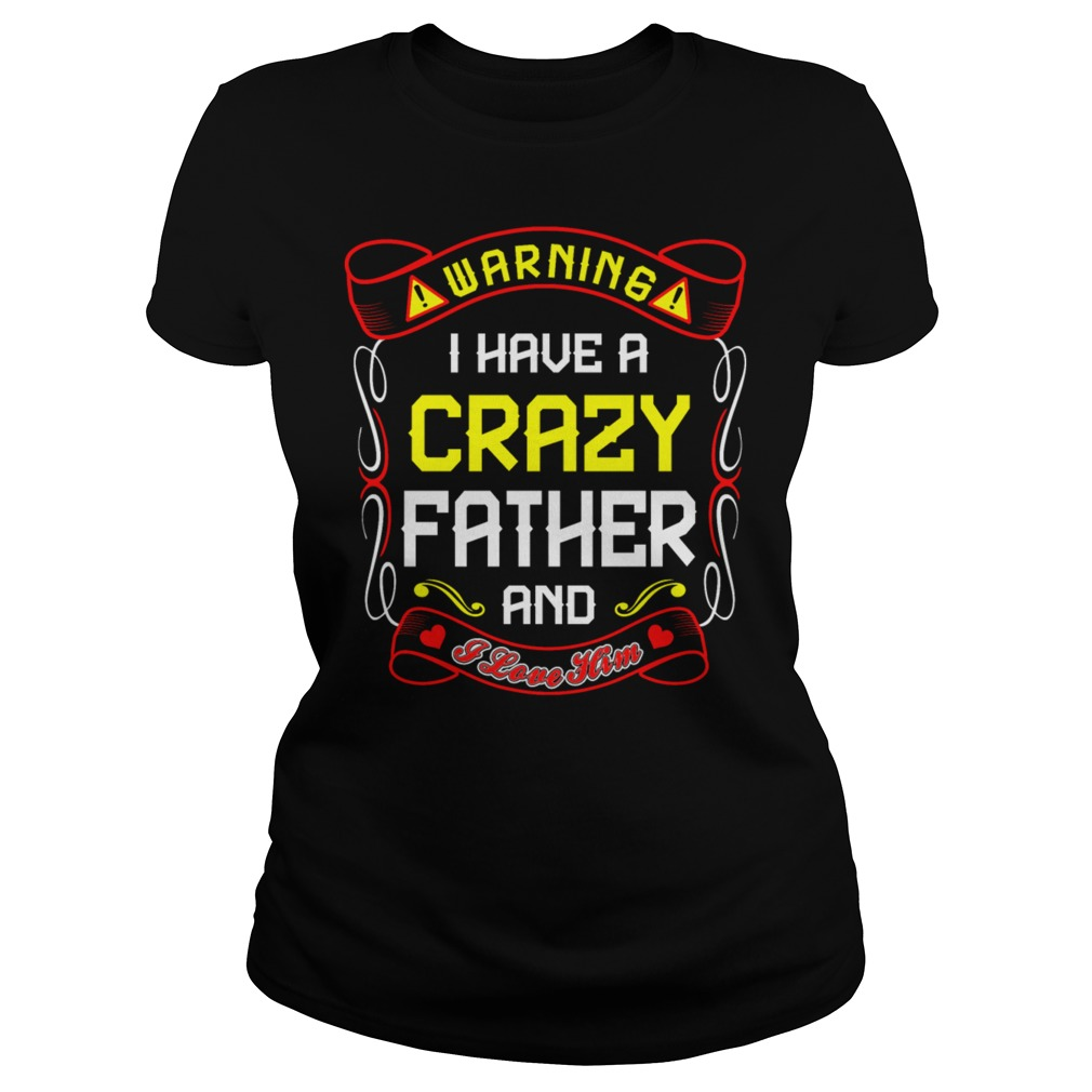 Love Crazy Father Ladies Shirt