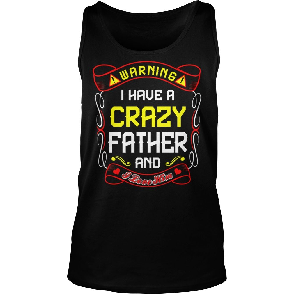 Love Crazy Father Tank Top