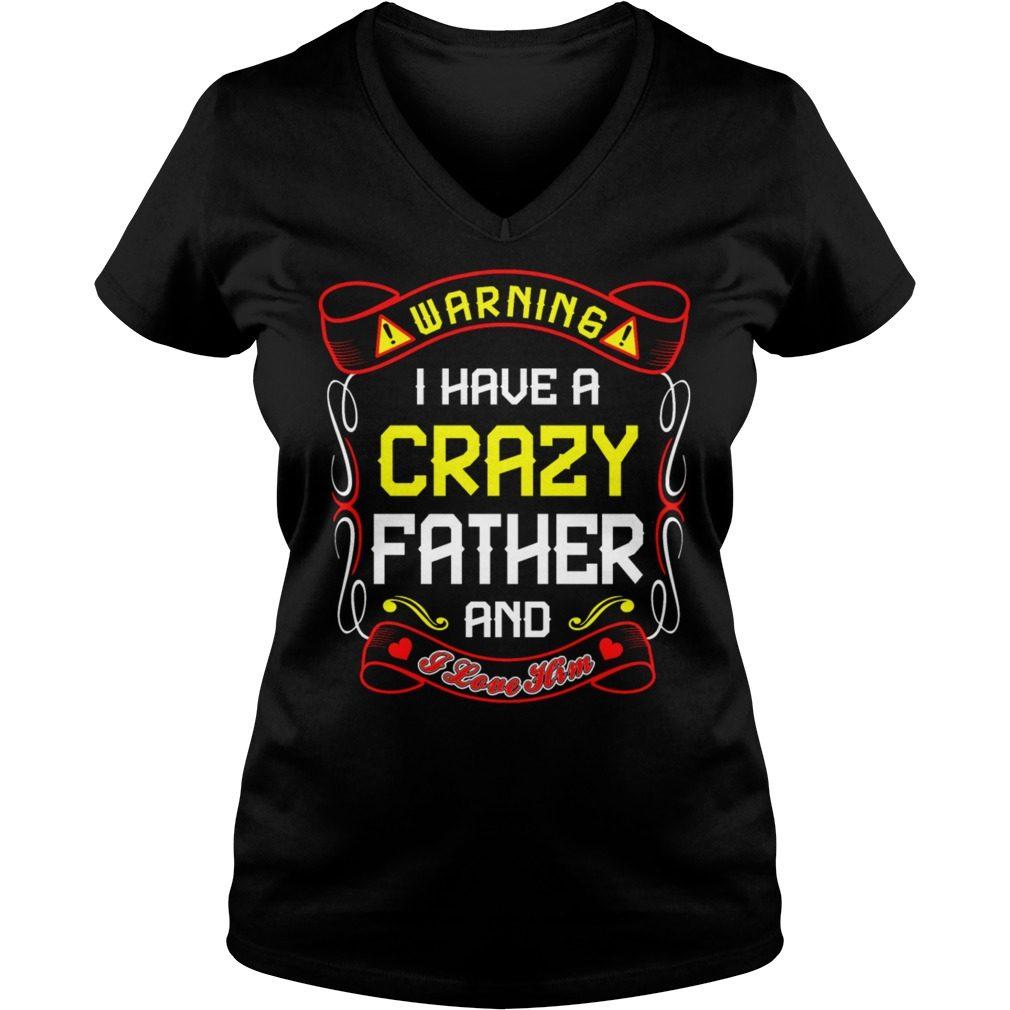 Love Crazy Father V Neck T Shirt
