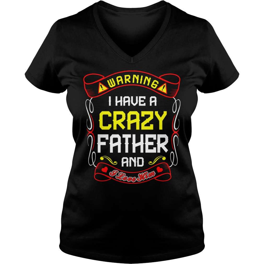 Love Crazy Father V Neck T Shirt
