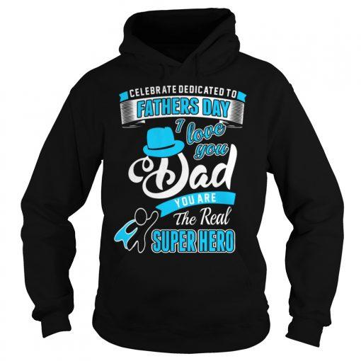 Love Dad Dad Real Super Hero Hoodie