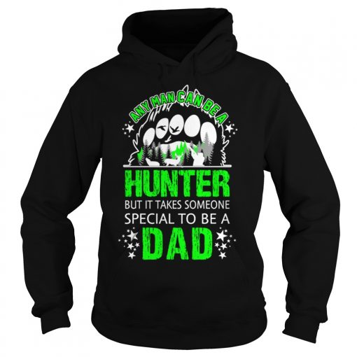 Man Can Hunter Special Dad Hoodie