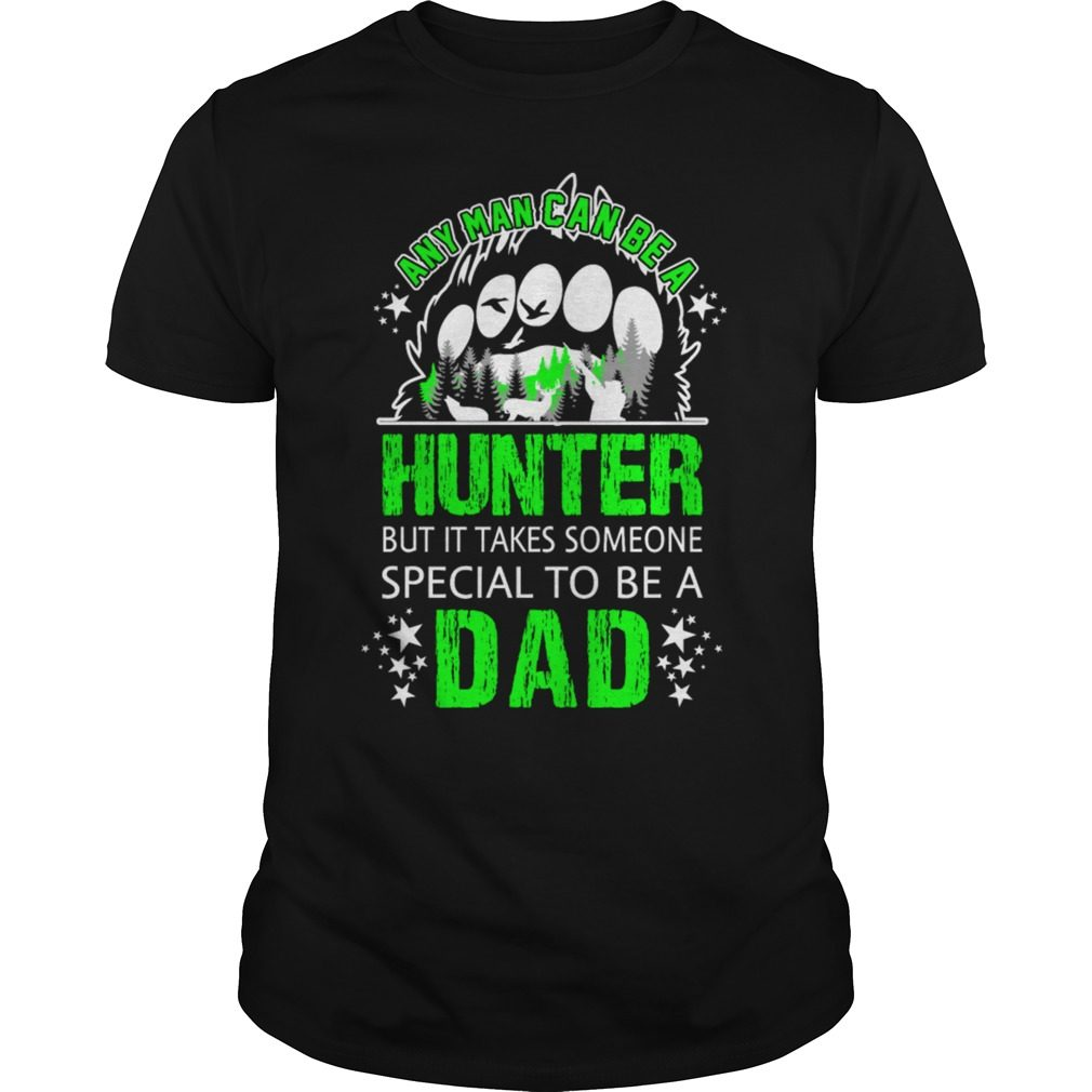 Man Can Hunter Special Dad Shirt