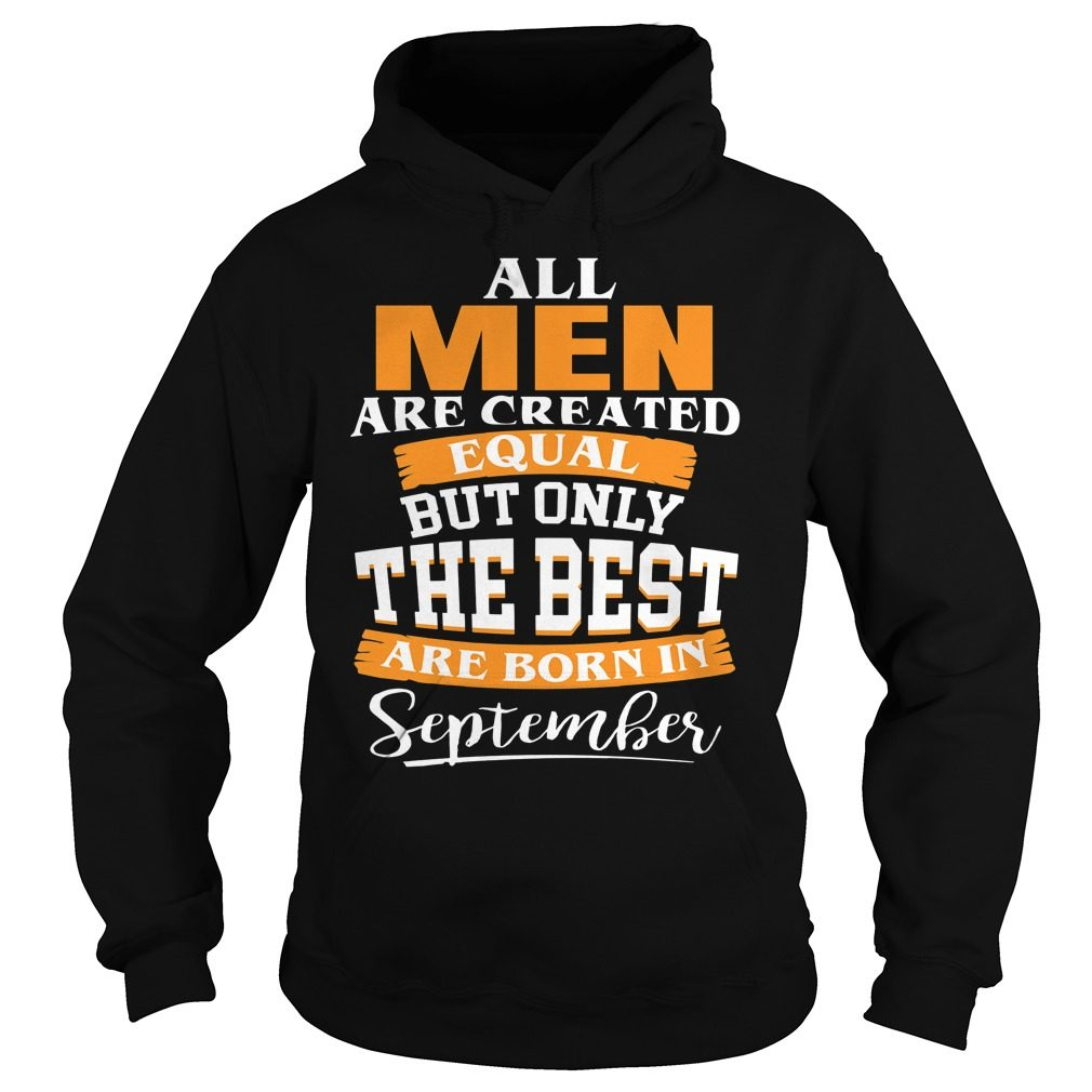 Men Created Equal Best Born September Hoodie