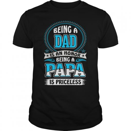 Offical Papa Honor Priceless Shirt
