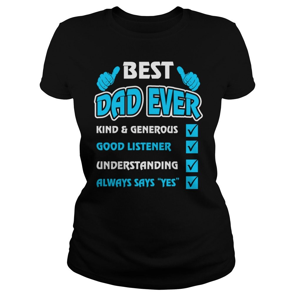 Quotes Best Dad Ever Ladies Shirt