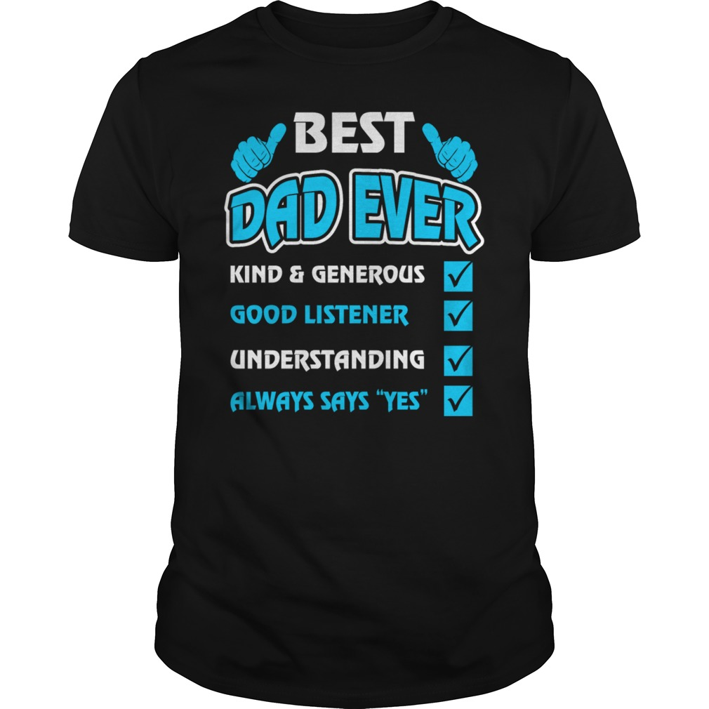 Quotes Best Dad Ever Shirt