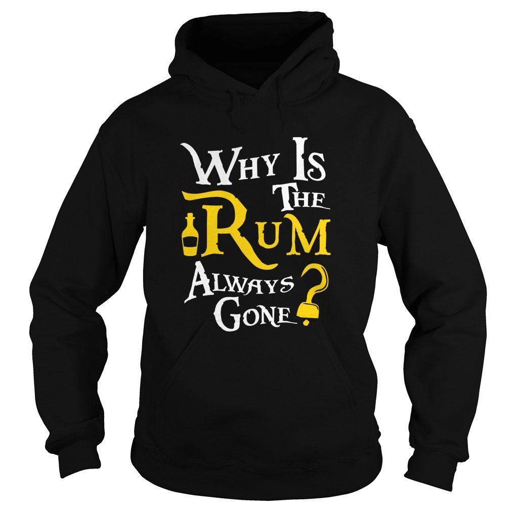 Rum Always Gone Hoodie