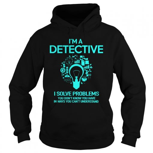 Solve Problems Dont Know Ways Cant Understand Hoodie